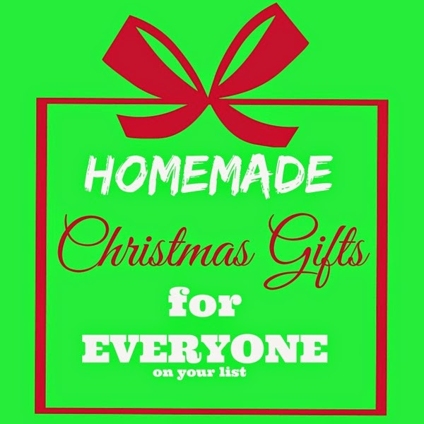 A list of homemade gifts for everyone