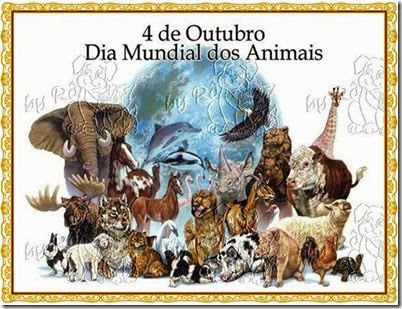 04 DE OUTUBRO...DIA DOS ANIMAIS