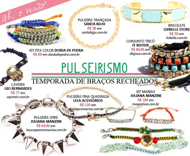 Pulseirismo - Temporada de braços recheados. Invista no mix de pulseiras para incrementar seu look.