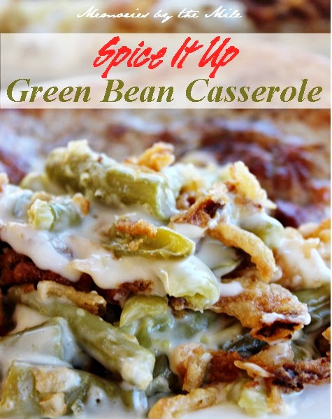 Spice it up Green Bean Casserole