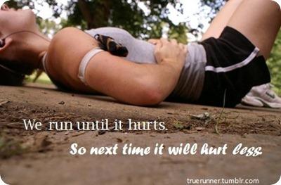 We run till it hurts