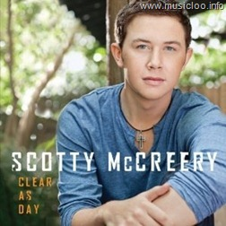 Download Scotty Mccreery - Clear As Day (2011)