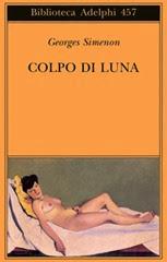 Colpo di Luna - G. Simenon