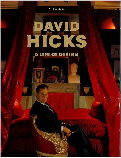 British interior designer, David Hicks, has been a lifelong inspiration to me.