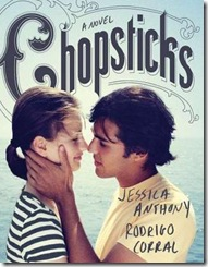 book cover of Chopsticks by Jessica Anthony and Rodrigo Corral