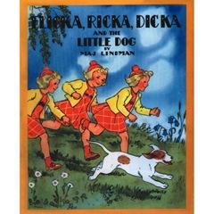 Flicka, ricka and Dicka and the Little Dog