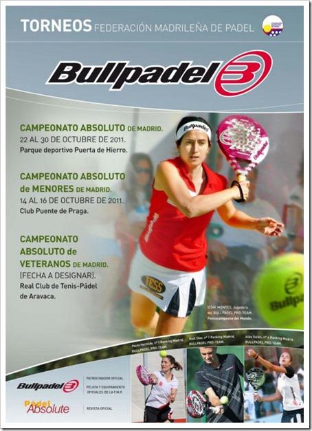 Próximos Torneos de la Federación Madrileña de Pádel patrocinados por la firma Bullpadel.