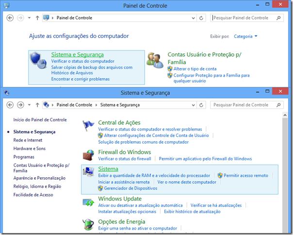 No Painel de Controle, clique em Sistema e Segurança, depois clique em Sistema.