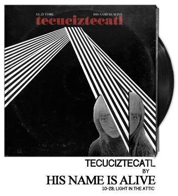Tecuciztecatl by His Name is Alive