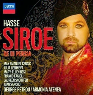 CD REVIEW: Johann Adolf Hasse - SIROE, RÈ DI PERSIA (DECCA 478 6768)