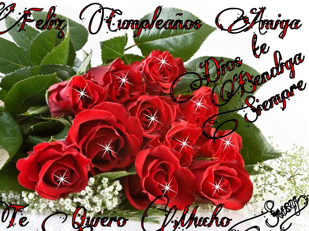 Dilo Con Flores Y Tarjetas Feliz Cumpleanos Amiga