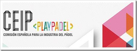 La CEIP sigue trabajando para la internacionalización del pádel y la regulación de la distribución de productos en nuestro país.