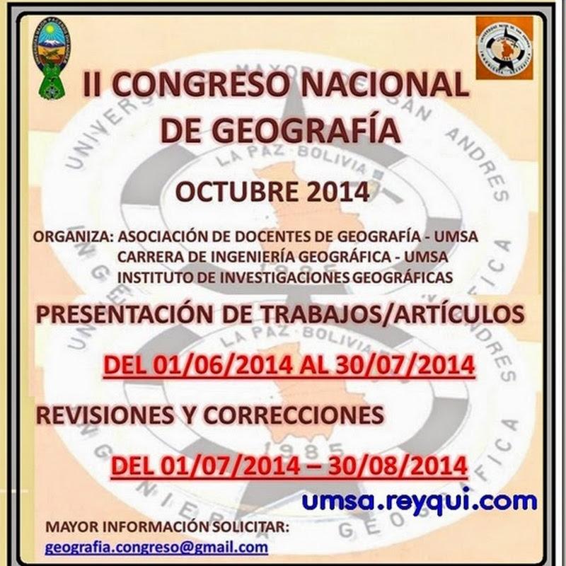 """UMSA: Fechas para presentación de artículos y trabajos al """"II Congreso Nacional de Geografía 2014"""""""