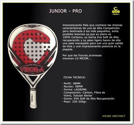 La firma VIBOR-A apuesta por los menores creando el modelo de pala Junior Pro.