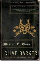 Mister B. Gone, by Clive Barker