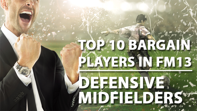 Top 10 Bargain Players in FM13 Defensive Midfielders