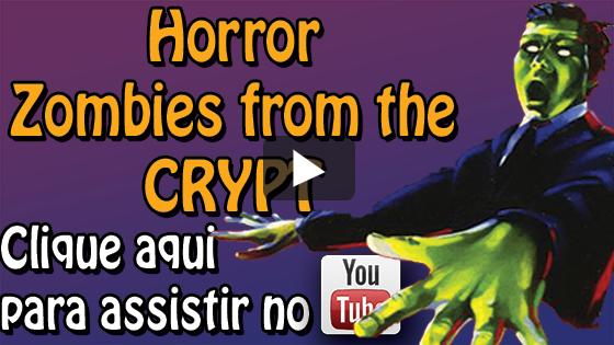 Horror - Zombies From The Crypt - Clique Aqui Para Assistir