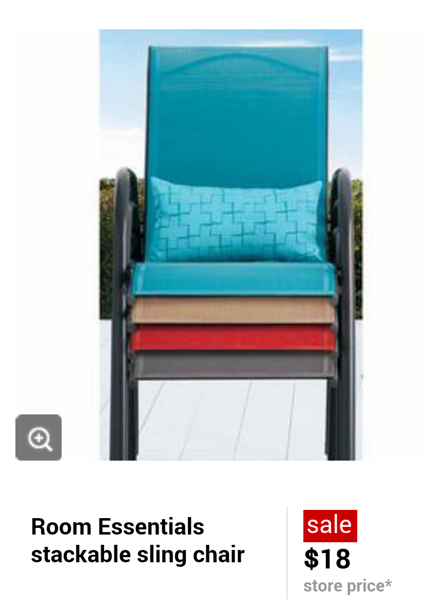 4 Sling Chairs 2 @ $18ea. and last 2 @ $9ea. Total $54 and get back $10  Giftcard. $44 or $11ea. Also don't forget to use your Target Red Card for  an ... - Melissa's Coupon Bargains: Outdoor Sling Patio Chairs $11ea. At Target