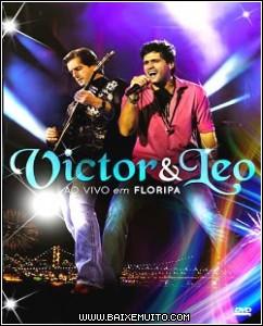 50290846dedd8 Download   Victor & Leo: Ao Vivo em Floripa DVDRip AVI Baixar Grátis