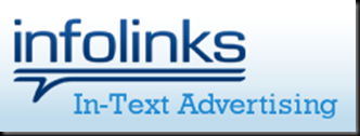 InfoLinks Review and How to increase/Improve your InfoLinks earnings Pay Per Click Advertising - In Text Ads for your Websites & Blogs