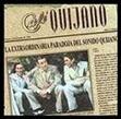 Café Quijano - La extraordinaria paradoja del sonido quijano