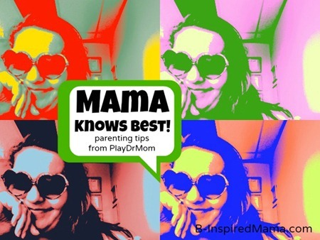 PlayDrMom Mama Knows Best