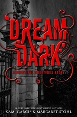 Dream dark bu Kami Garcia Margaret Stohl