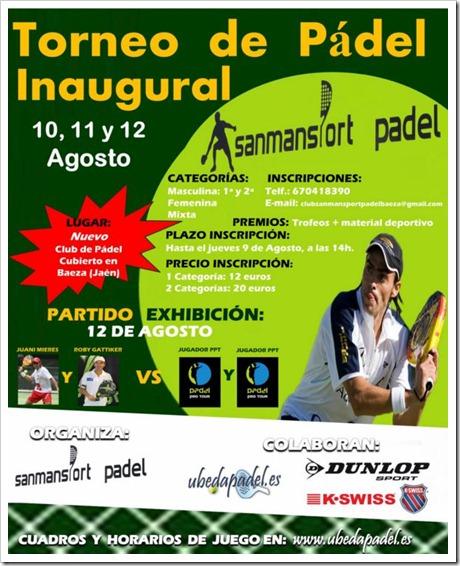Torneo Pádel Inaugural Club Sanmansport Baeza en Jaén, 10, 11 y 12 de agosto 2012.