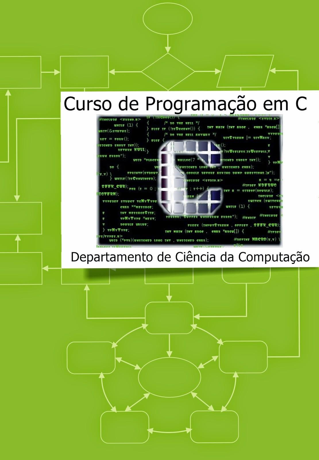 Curso de Programação em C, por Ufmg