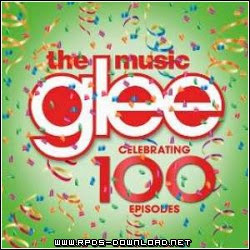 5349a7be78d18 Glee The Music Celebrating 100 Episodes 2014