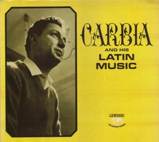 Carbia And His Latin F