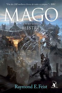 Mago: Mestre, por Raymond E. Feist