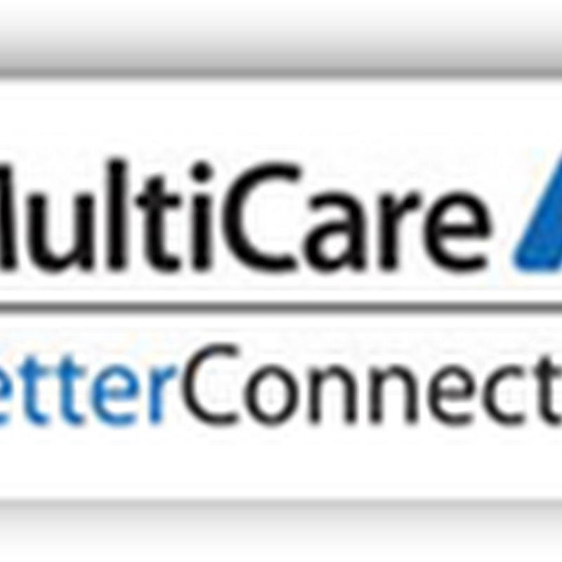 MultiCare In Tacoma To Lay Off 350 Due to Declining Revenues in the Tacoma Area