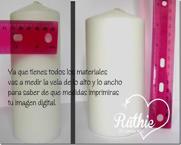 Tutorial usando una estampa digital en una vela - Digi stamp on a candle - Latinas Arts and Crafts - Ruthie Lopez DT 1
