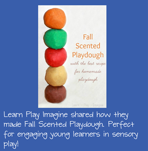 Fall Scented Playdough for Early Sensory Learning through Play
