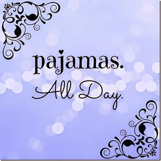 pajamasallday