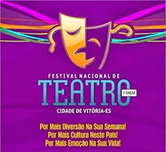 IX Festival Nacional de Teatro - Vitória