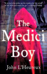 The Medici Boy - John L'Heureux