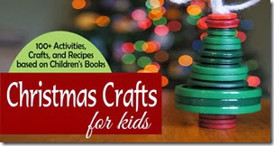 Christmas Crafts for Kids - over 100 crafts and activities for kids