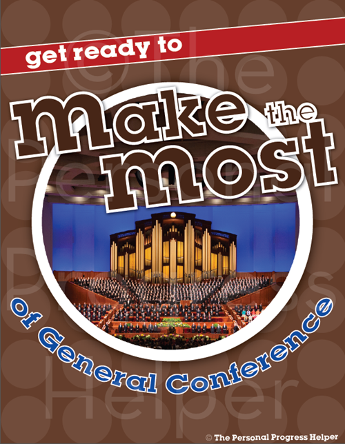 Make the Most of General Conference M&M Handouts