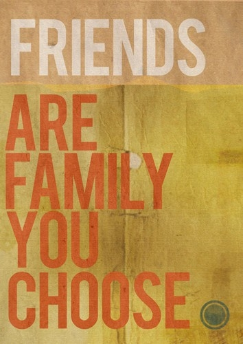 friends_are_the_family_you_choose_inspiring_quote_quote