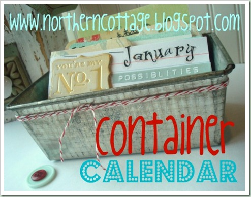 northern cottage container calendar