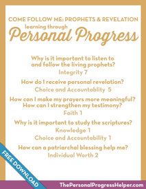 Come Follow Me: Prophets & Revelation through Personal Progress | Free Download from The Personal Progress Helper