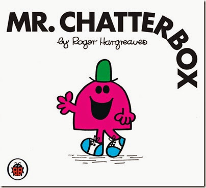 20 Mr. Chatterbox