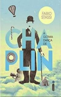 A Última Dança de Chaplin, por Fabio Stassi