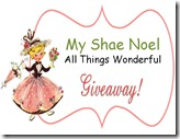 My Shae Noel Giveaway Sign
