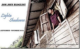 Jom Join Bloglist Lighta Shadowee (September - November 2011)
