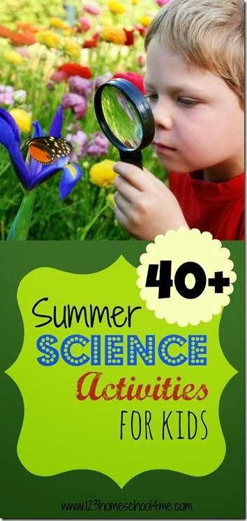 Over 40 Summer Science Activities for Kids - great for summer learning, science fun, summer bucket lists, and summer homeschoolers.
