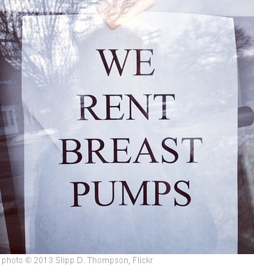 'WE RENT BREAST PUMPS #breast #pump #milk #medical #equipment #rent #rental #dontbuy #usedisbetterthannew #sign #posted #glass #reflection #iphoneonly #instayum' photo (c) 2013, Slipp D. Thompson - license: http://creativecommons.org/licenses/by/2.0/
