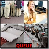 QUEUE- 4 Pics 1 Word Answers 3 Letters